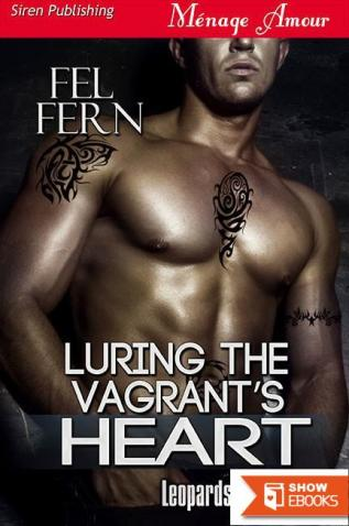 Luring the Vagrant's Heart [Leopards of Leopold 1] (Siren Publishing Menage Amour)